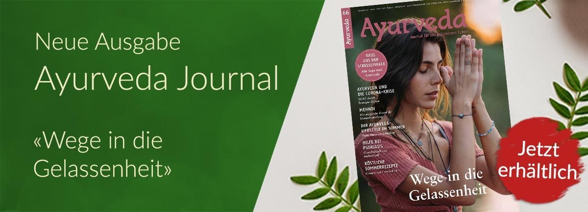 Neue Ausgabe Ayurveda Journal «Wege in die Gelassenheit»