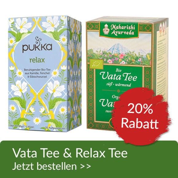 Vata Tee & Relax Tee 20% Aktion